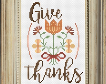 Give Thanks Cross Stitch Pattern -- Thanksgiving Harvest Fall Autumn Colors -- Instant Digital PDF Download!