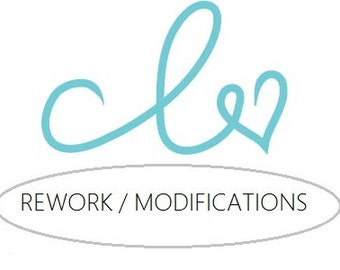 Re-work / Modifications - Add on to existing order