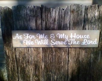 Religious Sign, Bible Verse, As For Me And My House We Will Serve The Lord, Custom Wood Sign, Extra Large Primitive Sign
