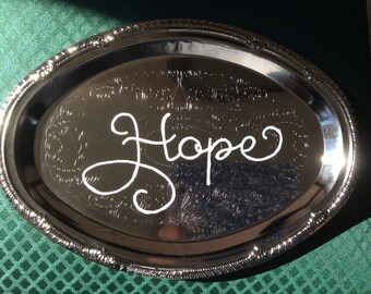 HOPE decorative plate - hand painted - Accent PLATE - decorative plate - wall hanging - silver platter