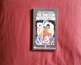 Samuel R Delany - The Einstein Intersection (Sphere Books 1970)