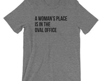 A Woman's Place Shirt
