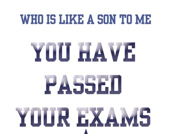 Passing Exams Like a Son