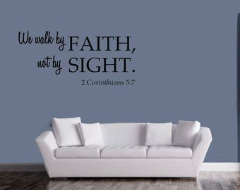 We Walk By Faith,Not By Sight Vinyl Wall Quote Christ Bible Decal