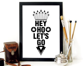 Ramones Poster print typographic Art print Poster with lyrics quote of Ramones Hey Ho Let's Go hipster trendy cool type poster art print