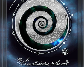 Doctor Who Inspired Gallifreyan A2 Poster - We're All Stories in the End -