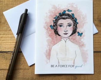 Butterfly Leia Blank Notecards - Princess Leia Blank Notecards - Star Wars Blank Notecards - Be a Force for Good Blank Notecards