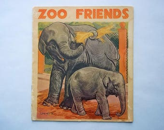 Zoo Friends Linenette Softcover Book 1941 Sam'L Gabriel Sons & Company No. 465, Illustrated by Lucile Patterson Marsh