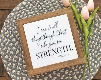 "7""x7"" I Can Do All Things Through Christ Who Gives Me Strength Philippians 4:13 Framed Wood Sign"