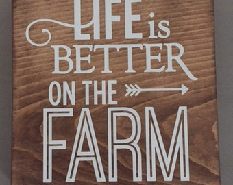 Handmade Wooden Sign // Life is Better on the Farm // Wooden Farm Sign // Farm Sign