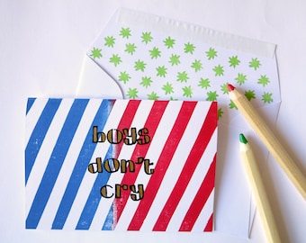 Handprinted greeting card//Boys Don't Cry//blue+red stripes