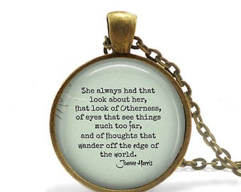 Book Lover Gift Literature quote Necklace Literary quotes Joanne Harris quote Pendant Necklace Bohemian Gift for Book Lover Bookish Gift