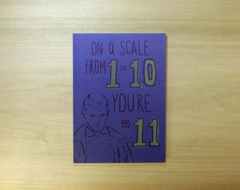 On a Scale of 1 to 10 You're an 11