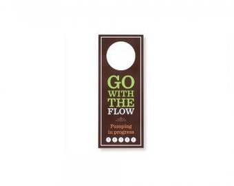 Go with the Flow: Pumping in Progress Door Hanger