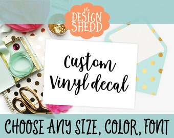 Custom Vinyl Decal   Vinyl Stickers   Vinyl Decal   Custom Decal   Custom Stickers   Custom Sticker   Laptop Decal   Car Decal   Sticker