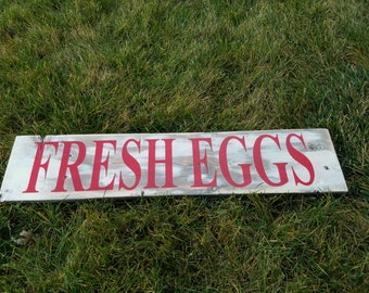 FRESH EGGS: this rustic reclaimed plank sign can be painted with any color letting to match your decor