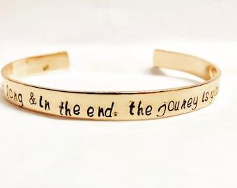 The journey is your destination hand stamped brass cuff bracelet lyrics