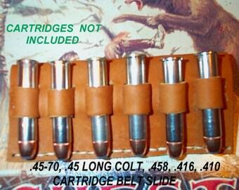 Leather Cartridge Belt slide holder, .45-70, .444, .450, .416, .458, .45 Colt, .410, six round