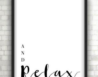 Monochrome And Relax typography print, quote prints, home decor, bathroom decor, bedroom, foil prints