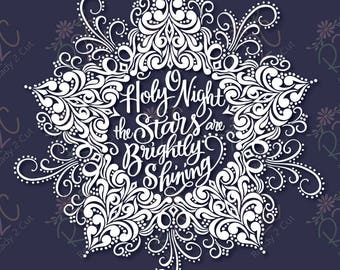 O Holy Night intricate swirls Christmas star SVG, DXF, PNG, Eps, Vector files for Silhouette, Cricut, Cutting Machines, Commercial Use