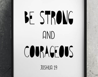 """PRINTABLE Art """"Be Strong and Courageous"""" Typography Art/Design Print, Typography Poster"""