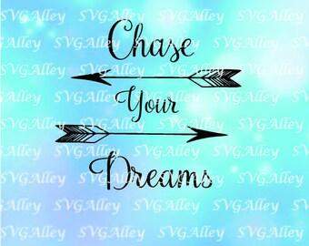 Chase your dreams SVG, Chase your dreams bundle SVG, Dreams clipart, Dreams vector, Dreams cut files, Instant download,