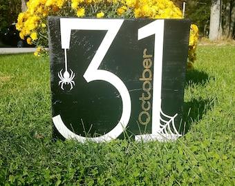 October 31 Halloween Sign