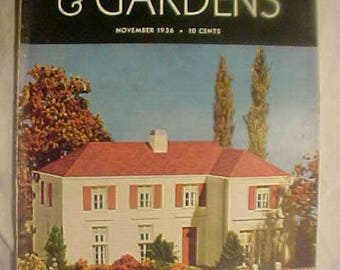 November 1936 Better Homes & Gardens Magazine has 96 pages of ads and articles with Cover Art by R.R. Donnelley , Interior Decor Magazine