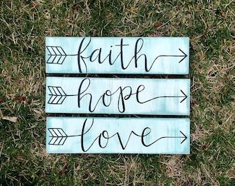 Faith Hope Love Distressed Arrow Signs