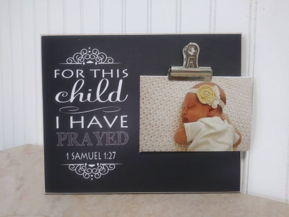 For This Child I Have Prayed Photo Frame Baby Gift Pregnancy