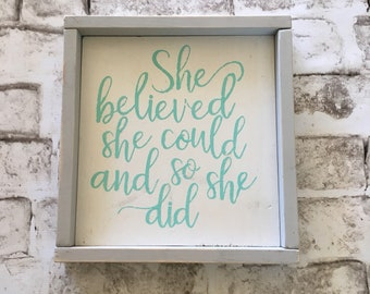 She Believed She Could  | Handpainted Wood Sign