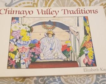 Chimayo Valley Traditions by Elizabeth Kay vtg 1987 paperback book ** Santa Fe, New Mexico photographs