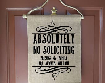 No Soliciting, No Solicitation Sign, No Soliciting Door Sign, No Soliciting Yard Sign, No Solicitors, No Soliciting Signs Funny, New Home