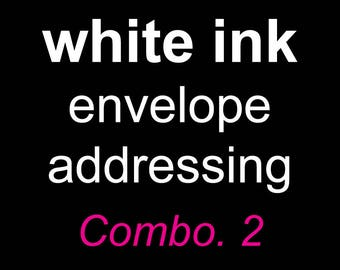 White Ink Guest Addressing, White Ink Envelope Addressing, White ink printing, digital envelope addressing, digital envelope printing