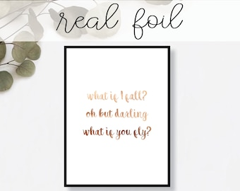 What If I Fall... Print // Real Gold Foil // Minimal // Gold Foil Art Print // Home Decor // Modern Office Print // Typography // Fashion