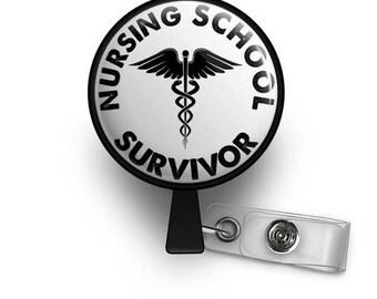 Nursing School Survivor Retractable ID Badge Reel