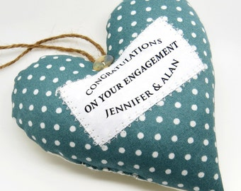 Personalised Engagement Present / Engagement Gift - Fabric Heart made in your choice of fabric. Lovely Keepsake gift