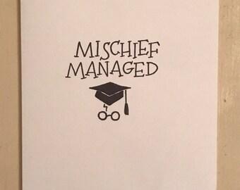 Mischief Managed graduate card