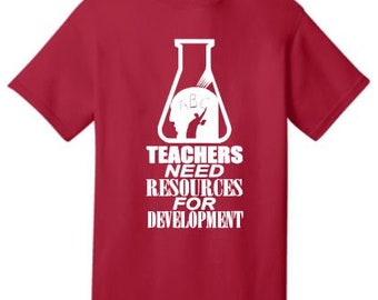 Teachers Need Resources T-Shirt