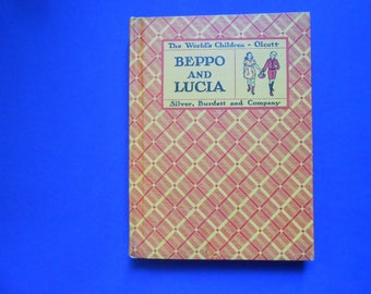 Beppo and Lucia, Children of Sunny Italy, a Vintage Children's Book by Virginia Olcott, 1934