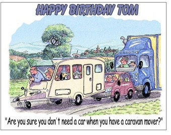 Funny comic caravan  mover camping trailer PERSONALISED BIRTHDAY CARD
