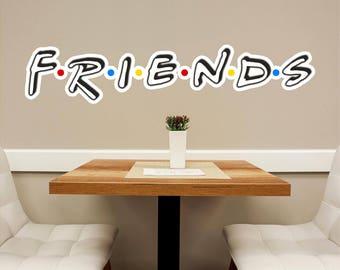 Friends Font #2 Wall Decal Logo Vinyl Sticker Removable Friends TV Show Central Perk Coffee Shop Kitchen Decor