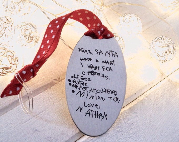 Note for Santa Engraved Ornament - Your Child's Handwriting or Doodles - Senimental Gift - Christmas Wishlist - Keepsake