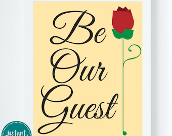 Be Our Guest Digital Wall Art Printable Beauty & The Beast Quoteable Print