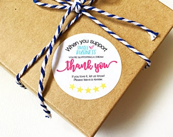 When You Support Small Business | Packaging Stickers | Etsy Shop Review Stickers | 30 stickers per page - 1.5 inch stickers | TYS1