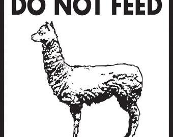 "Please Do Not Feed Alpacas Aluminum Alpaca Sign - 9"" x 12"""