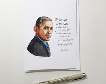 Barack Obama portrait and Inspiring quote, 5x7 card, Ready to Ship