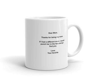 Mother's Favorite Child Mug for Mother's Day or Any Occasion