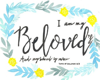Song of Solomon 6:3 Beloved Watercolor Print