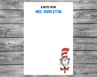 Dr. Seuss- Cat in the Hat- 4x6 Personalized Teacher Notepad- Personalized Teacher Gifts